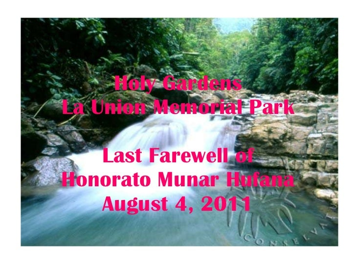 Holy Gardens La Union Memorial Park Last Farewell of Honorato Munar Hufana August 4, 2011