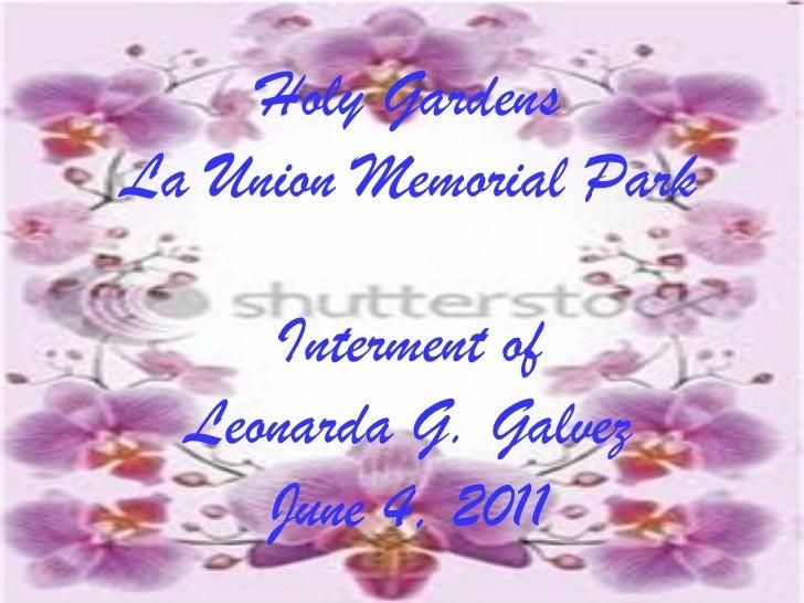 Holy Gardens La Union Memorial Park Interment of Leonarda G. Galvez June 4, 2011