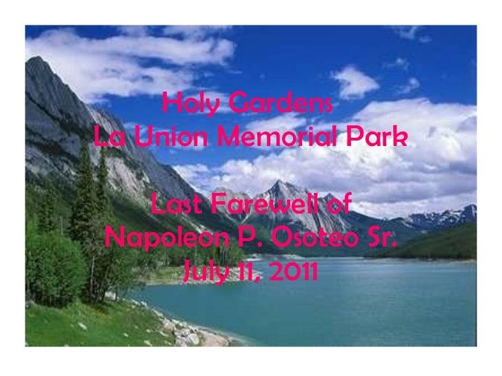 Holy Gardens  La Union Memorial Park Last Farewell of Napoleon P. Osoteo Sr. July 11, 2011