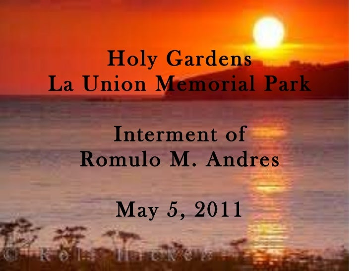 Holy Gardens La Union Memorial Park Interment of Romulo M. Andres May 5, 2011