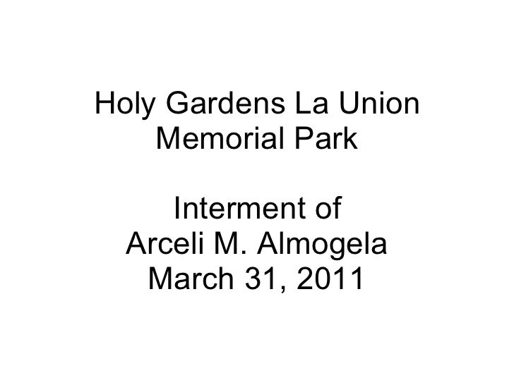 Holy Gardens La Union Memorial Park Interment of Arceli M. Almogela March 31, 2011