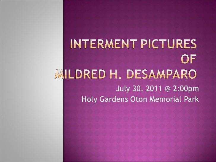 July 30, 2011 @ 2:00pm Holy Gardens Oton Memorial Park