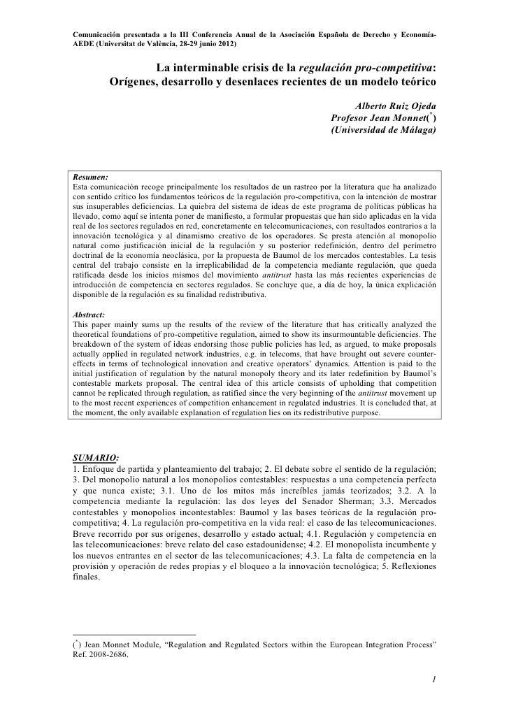 Comunicación presentada a la III Conferencia Anual de la Asociación Española de Derecho y Economía-AEDE (Universitat de Va...