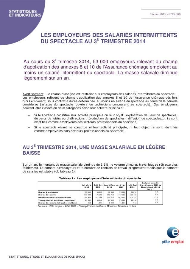 STATISTIQUES, ETUDES ET EVALUATIONS DE POLE EMPLOI LES EMPLOYEURS DES SALARIÉS INTERMITTENTS DU SPECTACLE AU 3E TRIMESTRE ...