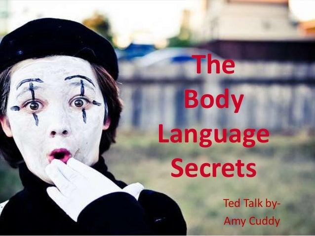 The Body Language Secrets Ted Talk by- Amy Cuddy