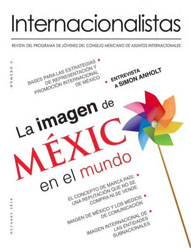 3  2 0 1 4 Í N D I C E  O C T U B R E  04  Prólogo  Marca País y la Imagen  Internacional de México.  06  El Concepto  de ...