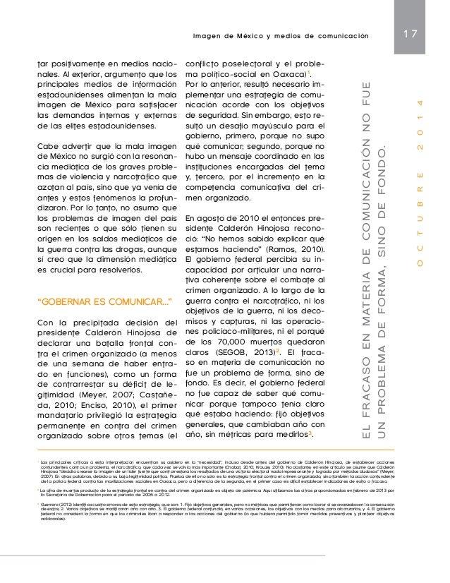 Imagen de México y medios de comunicación 19  O C T U B R E 2 0 1 4  En medio de la campaña frontal  contra el crimen orga...