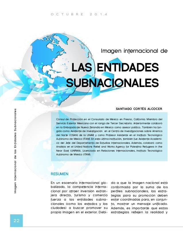 O C T U B R E 2 0 1 4  Imagen Internacional de las Entidades Subnacionales 24  nal es fútil en términos de la ima-gen-  pa...