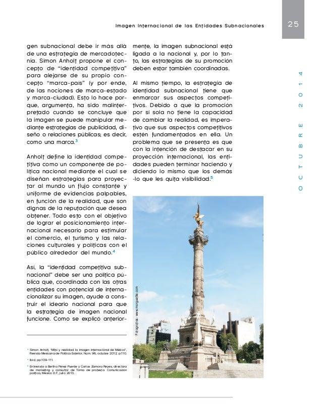 Imagen Internacional de las Entidades Subnacionales 27  O C T U B R E 2 0 1 4  en el primer lugar en inversión ex-tranjera...