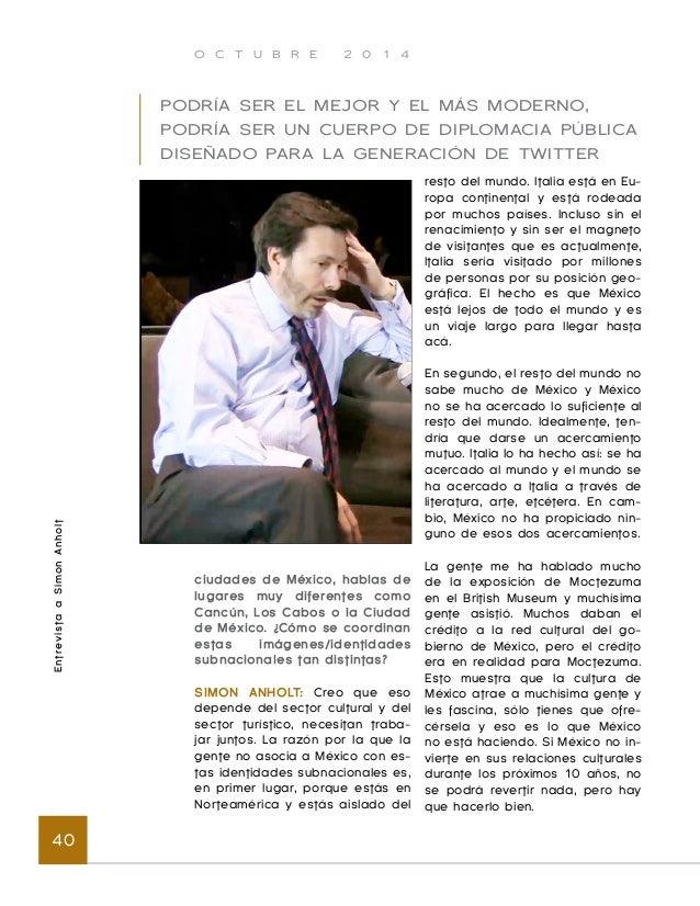 "O C T U B R E 2 0 1 4  Entrevista a Simon Anholt 42  San Cristóbal de las Casas"", eso  tendría sentido si tuvieras un mer-..."