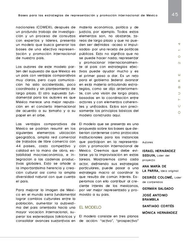 Bases para las estrategias de representación y promoción internacional de México 47  O C T U B R E 2 0 1 4  • Análisis: re...
