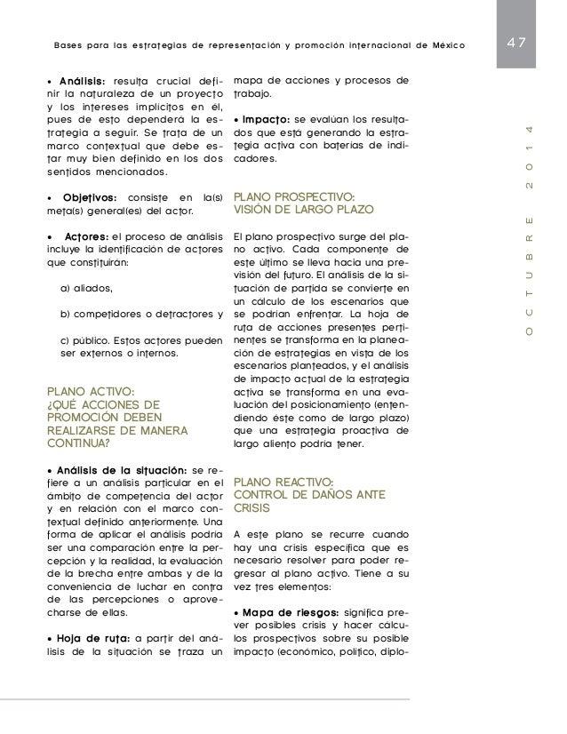 Bases para las estrategias de representación y promoción internacional de México 49  O C T U B R E 2 0 1 4  nerales y la p...