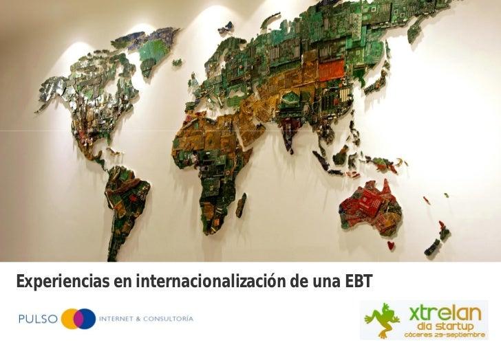 Propuesta de desarrollo de plataforma de     catálogos para tabletsExperiencias en internacionalización de una EBT