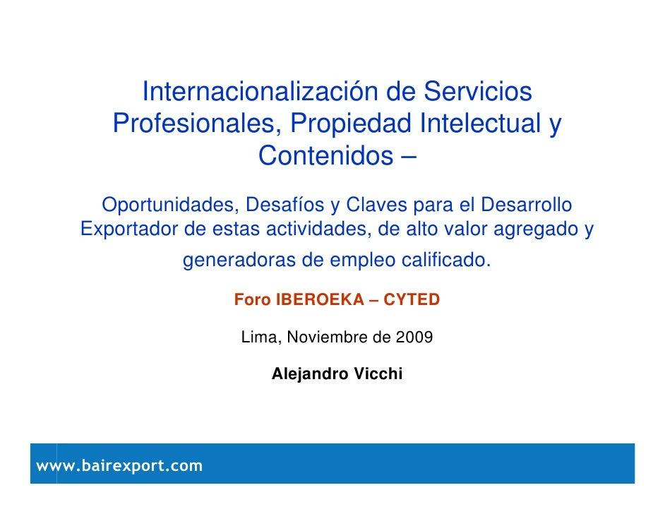 Internacionalización de Servicios         Profesionales, Propiedad Intelectual y                     Contenidos –       Op...