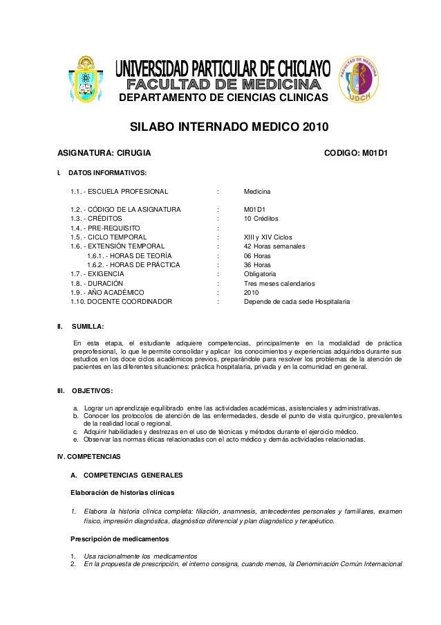 DEPARTAMENTO DE CIENCIAS CLINICAS SILABO INTERNADO MEDICO 2010 ASIGNATURA: CIRUGIA CODIGO: M01D1 I. DATOS INFORMATIVOS: 1....