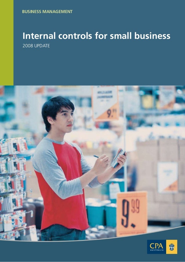 small business internal controls For small organizations, maintaining an effective system of internal controls presents a significant challenge implementing many of the theoretical concepts surrounding internal controls – such as segregation of duties – may not be practical or even possible in some cases.