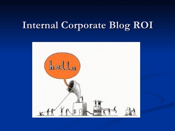 Internal Corporate Blog ROI