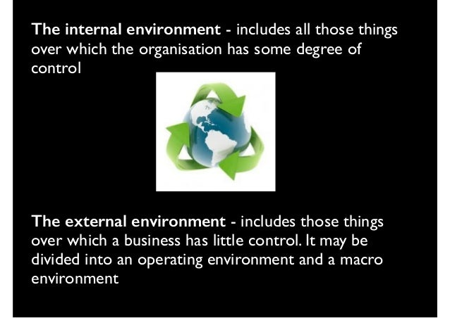 macro environment impact business operation company you ch What are positive impacts of change in business  it can have a positive impact on a business' success in  even embracing change can foster an environment that.