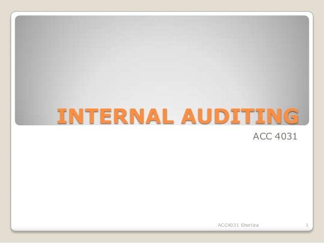 INTERNAL AUDITING                        ACC 4031           ACC4031 Sherliza        1