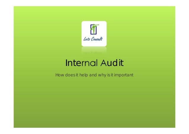 the importance of internal audit essay Internal audit risk management the audit improves the importance of efficient internal control emirates chartered accountants group has gained immense.