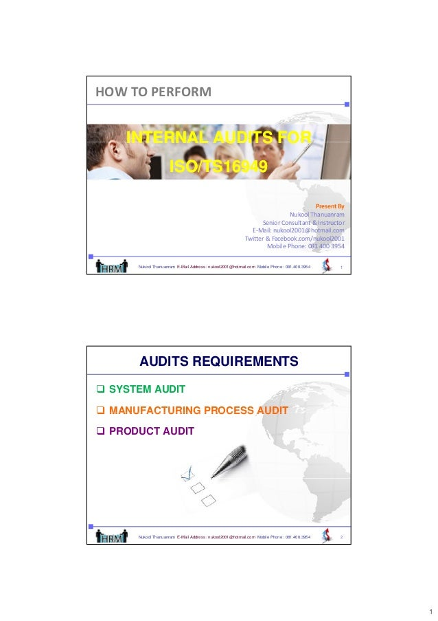 HOWTOPERFORM       INTERNAL AUDITS FOR                      ISO/TS16949                      ISO/TS16949                ...