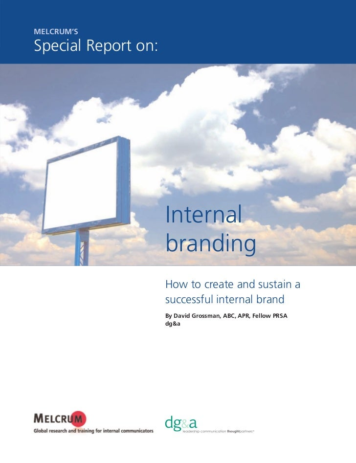 MELCRUM'SSpecial Report on:                     Internal                     branding                     How to create an...