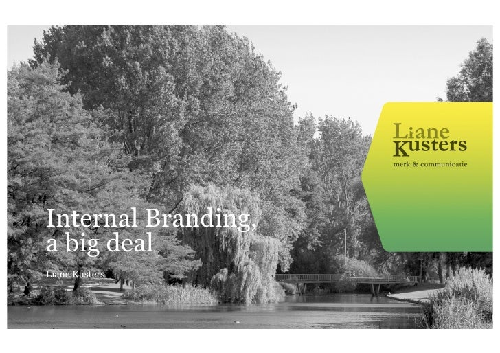 Internal Branding,a big dealLiane Kusters