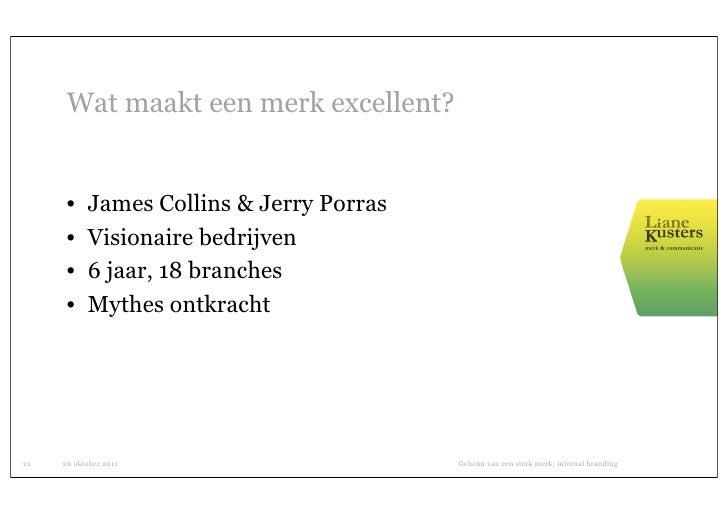 Wat maakt een merk excellent?      •    James Collins & Jerry Porras      •    Visionaire bedrijven      •    6 jaar, 18 b...