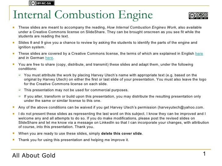 Licensed under    Internal Combustion Engine    These slides are meant to accompany the reading, How Internal Combustion ...