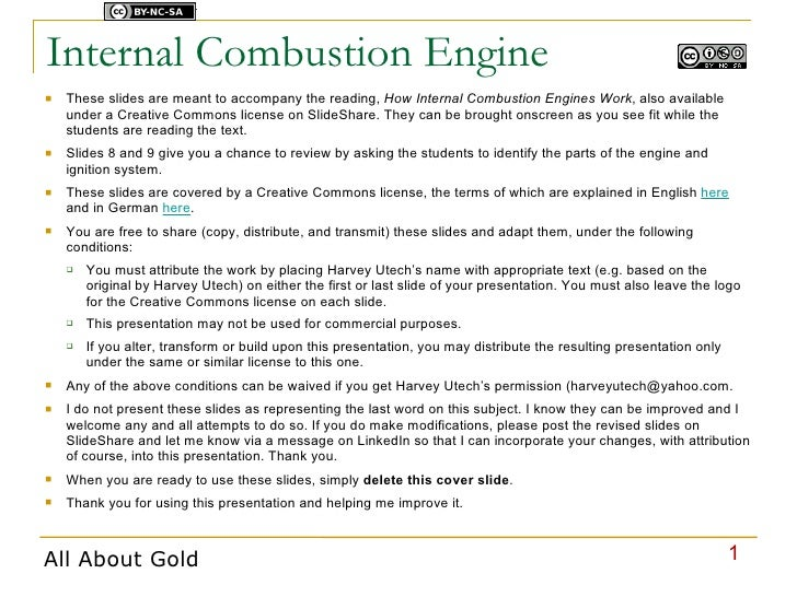Licensed under    Internal Combustion Engine    These slides are meant to accompany the reading, How Internal Combustion ...