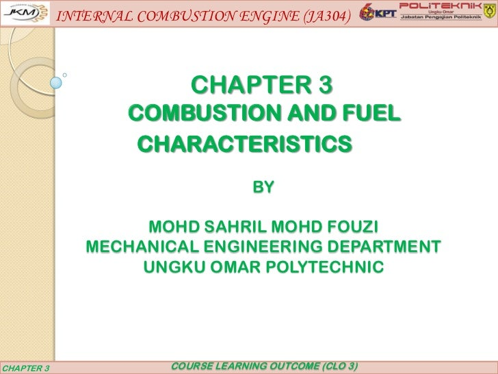 INTERNAL COMBUSTION ENGINE (JA304)                            CHAPTER 3                    COMBUSTION AND FUEL            ...