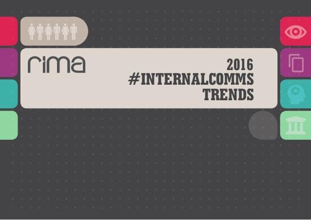 2016 #INTERNALCOMMS TRENDS