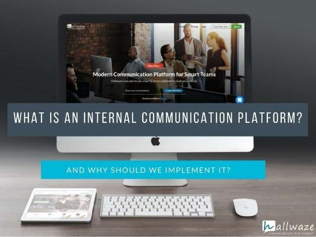 Internal communication platforms and benefits