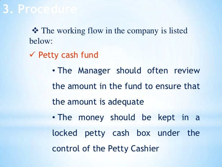 petty cash process Purpose: the petty cash process is intended for the reimbursement of small dollar university business related expenses when cash is.