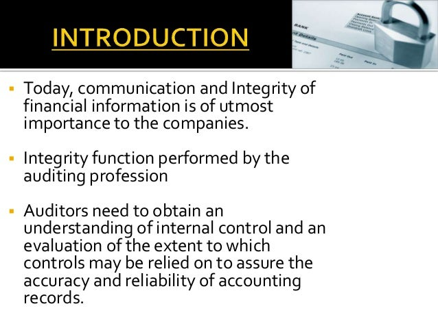 internal controls auditing Internal control audit and compliance provides complete guidance toward the latest framework established by the committee of sponsoring organizations (coso) with clear explanations and expert advice on implementation, this helpful guide shows auditors and accounting managers how to document and test internal controls over financial reporting .