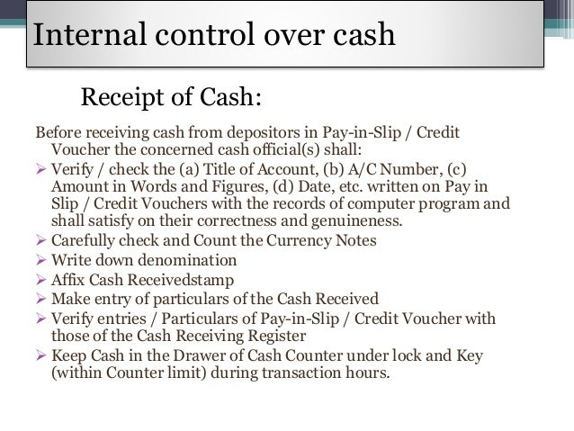 internal cash control Start studying ch 06 accounting for cash and internal control learn vocabulary, terms, and more with flashcards, games, and other study tools.