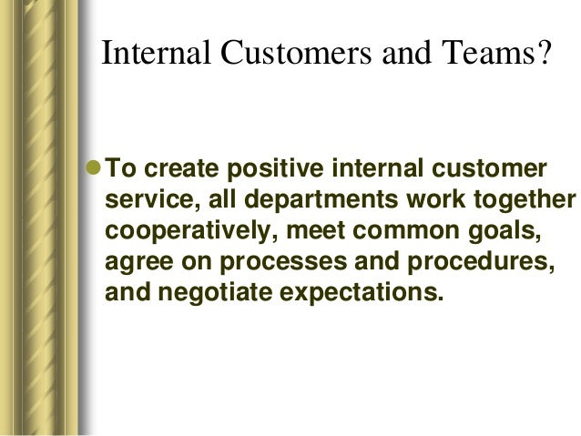 who are internal customers