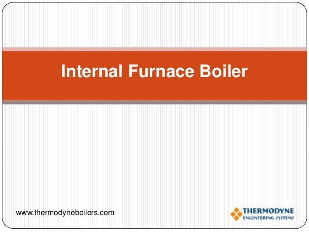 Internal furnace boiler - Fire tube Boiler - Packaging Boiler