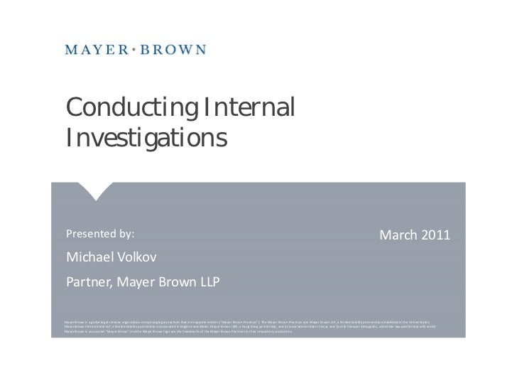 Conducting InternalInvestigations Presented by:                                                                           ...