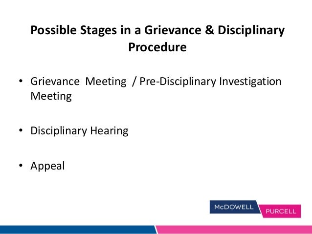 grievance and disciplinary procedure Legislation codes of practice − voluntary dispute resolution (enhanced code) − dispute procedures including in essential services − grievance and disciplinary procedures − employee involvement in the workplace − code of practice on victimisation − code of practice to address bullying in the workplace.