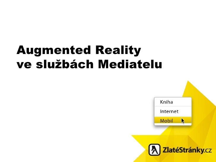 Augmented Reality ve službách Mediatelu