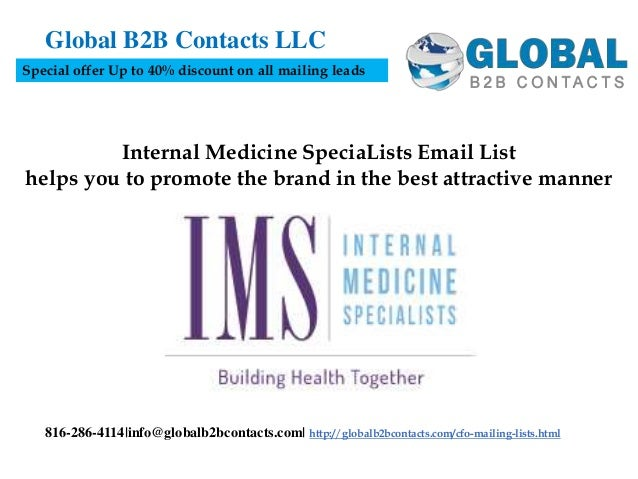 Internal Medicine SpeciaLists Email List helps you to promote the brand in the best attractive manner Global B2B Contacts ...