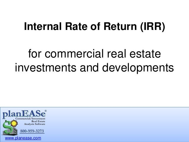Investment Property Development : Internal rate of return irr for commercial real estate
