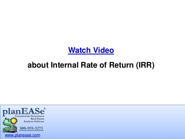 internal rate of return and slab Learn what an internal rate of return analysis is, how to use it to make business  decisions, and see example calculations.