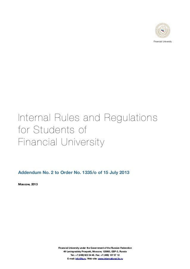 Internal Rules and Regulations for Students of Financial University Addendum No. 2 to Order No. 1335/o of 15 July 2013 Mos...