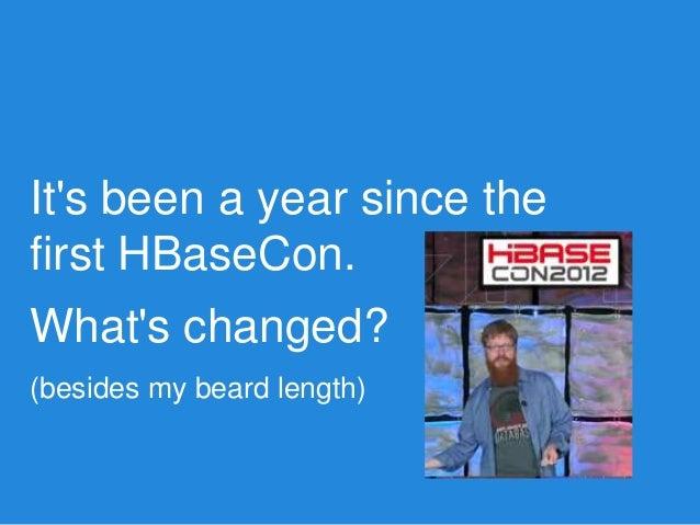 HBaseCon 2013: 1500 JIRAs in 20 Minutes Slide 3