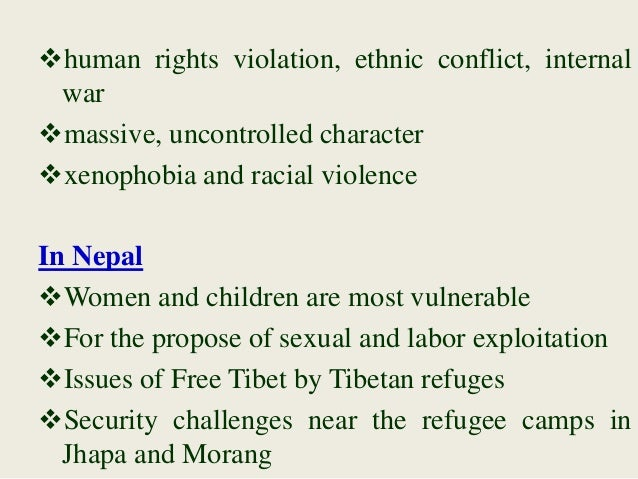 human rights violation, ethnic conflict, internal war massive, uncontrolled character xenophobia and racial violence In...