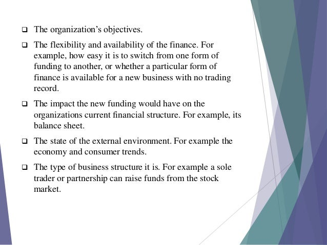internal sources of finance Long terms sources are those that provide finance for more than a year while  short term provide for less than a year internal sources of finance.