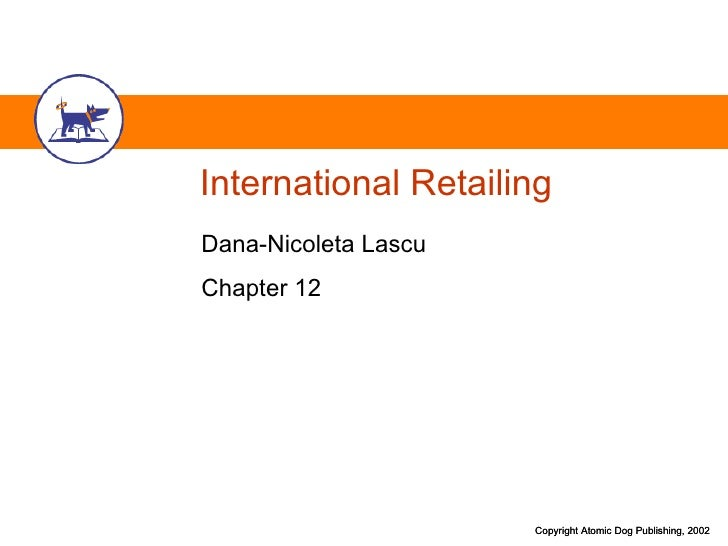 International Retailing Dana-Nicoleta Lascu Chapter 12