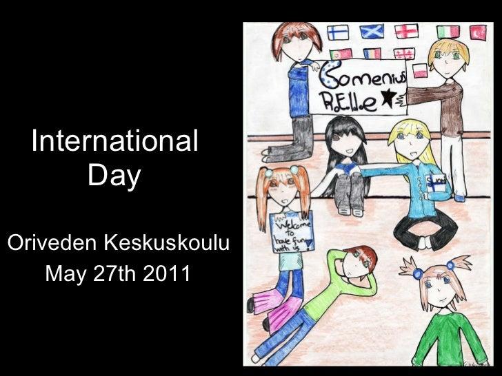 International Day Oriveden Keskuskoulu May 27th 2011